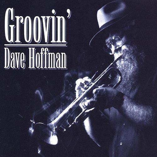 GROOVIN by David Hoffman