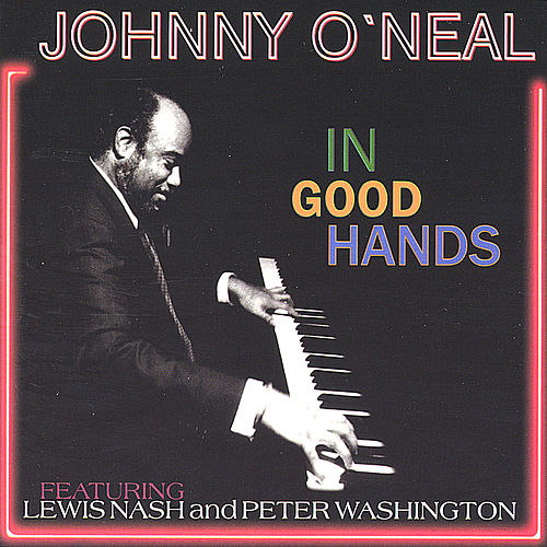 In Good Hands by Johnny O'Neal