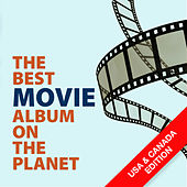The Best Movie Album On The Planet (USA & Canada Edition) by Various Artists