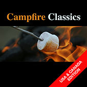 Campfire Classics (USA & Canada Edition) by Various Artists