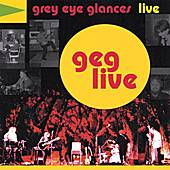 GEG Live by Grey Eye Glances
