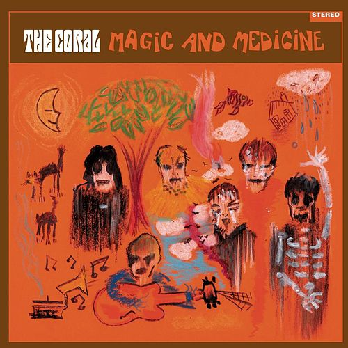 Magic And Medicine by The Coral