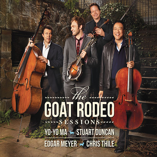 The Goat Rodeo Sessions by Yo-Yo Ma