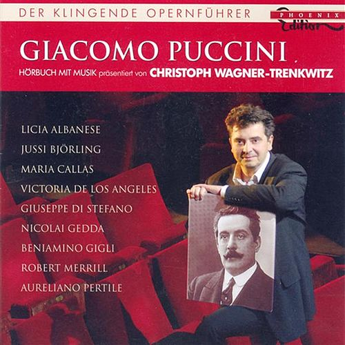 Puccini, G.: Opera Excerpts by Various Artists
