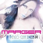 Tengo Que Decirte by Marger