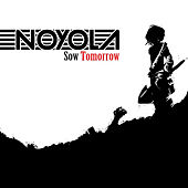 Sow Tomorrow by Noyola