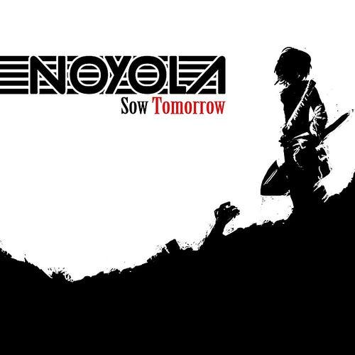 Sow Tomorrow by Noyola