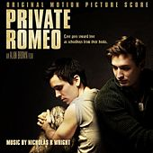 Private Romeo (Original Motion Picture Soundtrack) by Nicholas R Wright