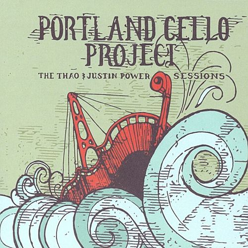 The Thao & Justin Power Sessions by Portland Cello Project