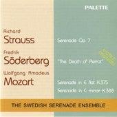 Mozart: Serenades Nos. 11 and 12 - Soderberg: The Death of Pierrot - Strauss: Serenade, Op. 7 by Swedish Serenade Ensemble