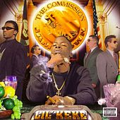 The Commission by Lil' Keke