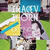 Extended Plays 2010-2011 by Tracey Thorn