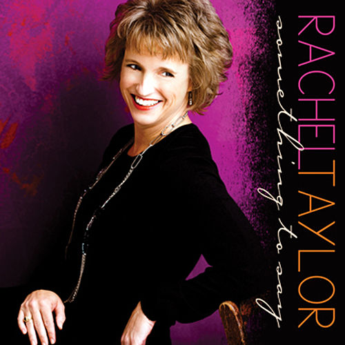 Something To Say by Rachel Taylor