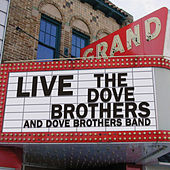 Live by The Dove Brothers