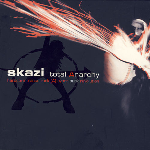 Total Anarchy by Skazi