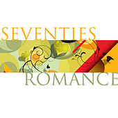 Seventies Romance by Various Artists
