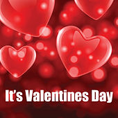 It's Valentine's Day by Various Artists