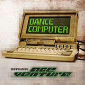 Ace Ventura - Dance Computer by Various Artists