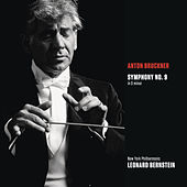 Bruckner: Symphony No. 9 in D minor by Leonard Bernstein