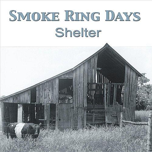 Shelter by Smoke Ring Days