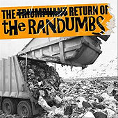 The Triumphant Return Of... by The Randumbs