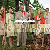 Part Of The Family by The Collingsworth Family