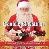 Ukulele Christmas by Ukulele Christmas