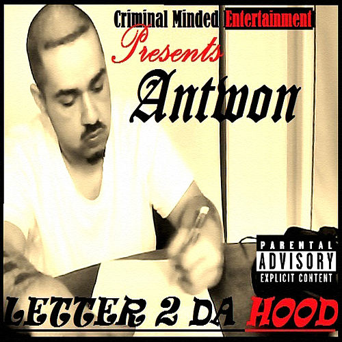 Letter 2 Da Hood by Antwon