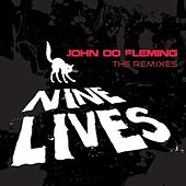 Nine Lives - Remixes EP by John 00 Fleming