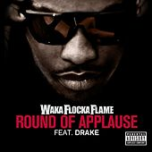 Round Of Applause von Waka Flocka Flame