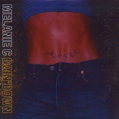 Goin' Down by Melanie C