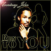 Run To You by Courtney John