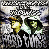 BaHard Times feat. Jadakiss by Barrington Levy