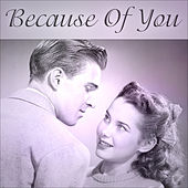 Because Of You by Various Artists