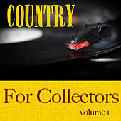 Country For Collectors  Volume 1 by Various Artists
