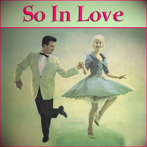 So In Love by Various Artists