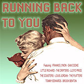 Running Back to You by Various Artists