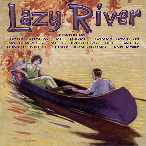 Lazy River by Various Artists