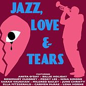 Jazz, Love and Tears by Various Artists