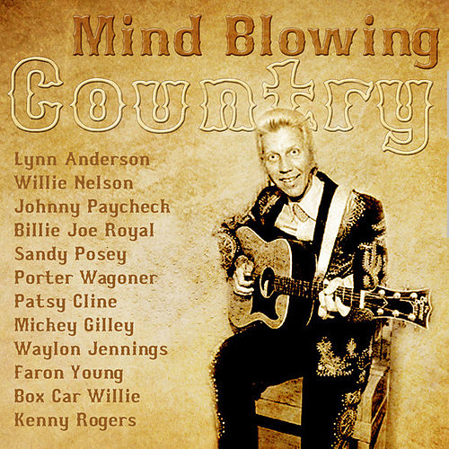 Mind Blowing Country by Various Artists
