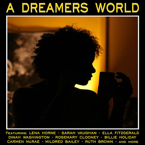 A Dreamers World by Various Artists