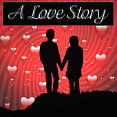 A Love Story by Various Artists