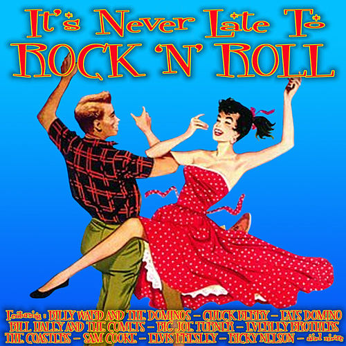It`s Never Late To Rock `n Roll by Various Artists