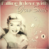 Falling In Love with Your Smile by Various Artists
