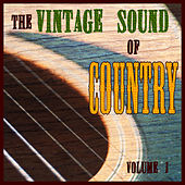 The Vintage Sound Of Country  Volume 1 by Various Artists