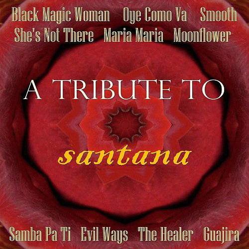 Abraxas: A Tribute to Santana by Various Artists