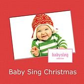 Baby Sing Christmas by Music For Baby