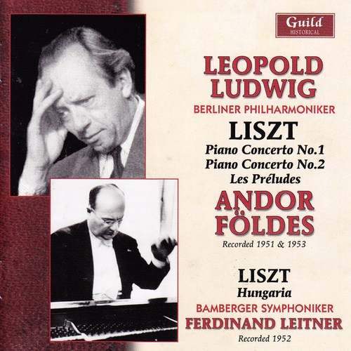 Liszt - Ludwig, Földes, Leitner 1951-53 by Various Artists