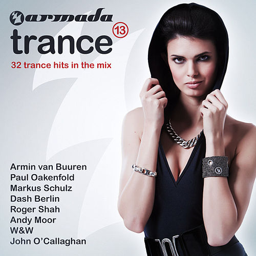 Armada Trance, Vol. 13 by Various Artists