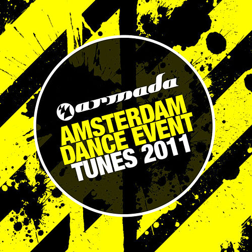 Armada's Amsterdam Dance Event Tunes 2011 by Various Artists
